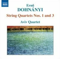 Erno Dohnányi: String Quartets Nos. 1 and 3