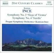 Ince: Symphony No. 3 'Siege of Vienna'; Symphony No. 4 'Sardis'