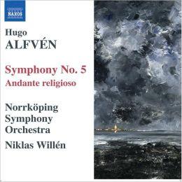Alfvén: Symphony No. 5; Andante religioso