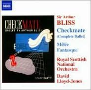 Sir Arthur Bliss: Checkmate (Complete Ballet); Mêlée Fantasque