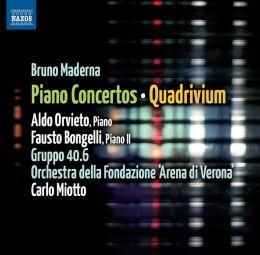 Bruno Maderna: Piano Concertos; Quadrivium