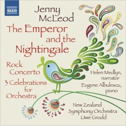 Jenny McLeod: The Emperor and the Nightingale