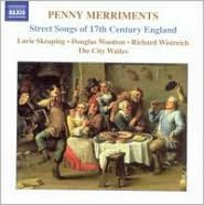 Penny Merriments: Street Songs of 17th Century England