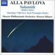 Alla Pavlova: Sulamith (Ballet Suite): Monolog; Old New York Nostalgia (Suite)
