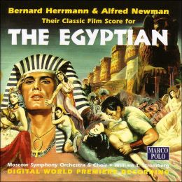 Bernard Herrmann & Alfred Newman: The Egyptian