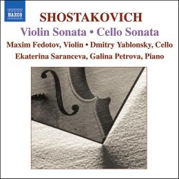 Shostakovich: Violin Sonata; Cello Sonata