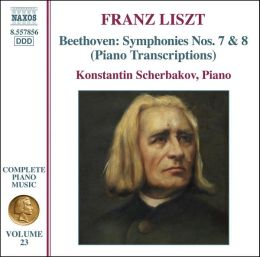 Liszt: Piano Transcriptions of Beethoven's Symphonies Nos. 7 & 8