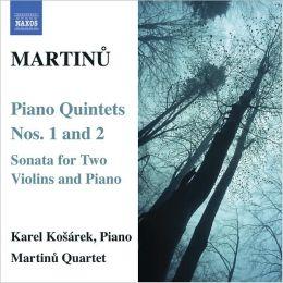 Martinu: Piano Quintets Nos. 1 & 2