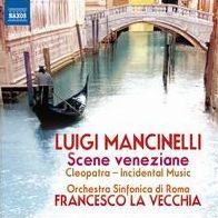 Luigi Mancinelli: Scene Veneziane; Cleopatra