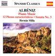 CD Cover Image. Title: Alb�niz: Piano Music - 12 Piezas Caracter�sticas, Sonata No. 3, Artist: Hernan Milla
