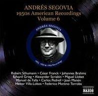Andrés Segovia: 1950s American Recordings, Vol. 6