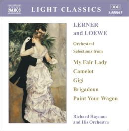 Lerner and Loewe: Orchestral Selections