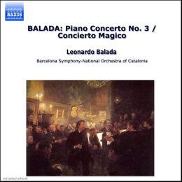 Balada: Piano Concerto No. 3; Concierto Mágico