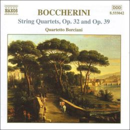 Boccherini: String Quartets, Opp. 32 & 39