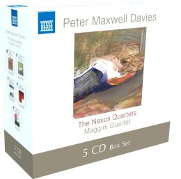 Peter Maxwell Davis: Naxos Quartets