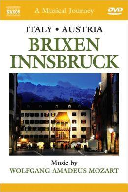 A Musical Journey: Italy/Austria: Brixen/Innsbruck