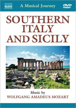 A Musical Journey: Southern Italy and Sicily