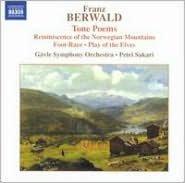 Franz Berwald: Tone Poems