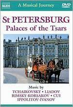 A Musical Journey: St. Petersburg, Palaces of the Tsars