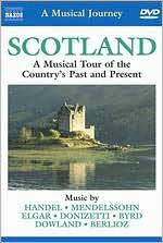 A Musical Journey: Scotland - Country's Past and Present