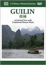 A Chinese Musical Journey: Guilan - A Cultural Tour With Traditional Chinese Music