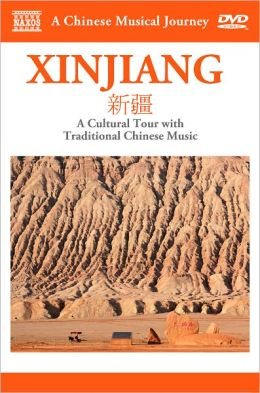 A Chinese Musical Journey: Xinjiang