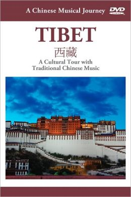 A Chinese Musical Journey: Tibet