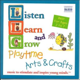 Listen, Learn & Grow: Playtime, Arts & Crafts