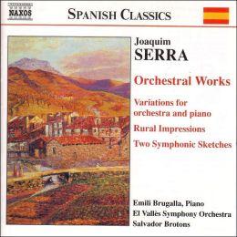 Serra: Orchestral Works