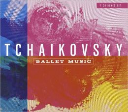 Pyotr Ilyich Tchaikovsky: Ballet Music [Box Set]