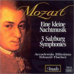 Mozart: Eine kleine Nachtmusik; 3 Salzburg Symphonies