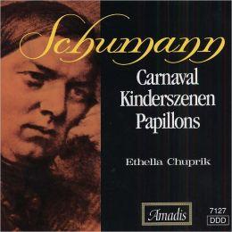 Schumann: Carnaval; Kinderszenen; Papillons