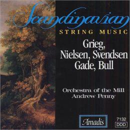 Scandinavian String Music: Grieg, Nielsen, Svendsen, Gade, Bull