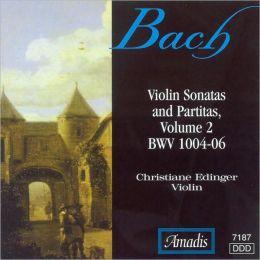 Bach: Violin Sonatas and Partitas, Vol. 2 (BWV 1004-06)