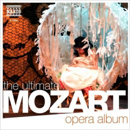 The Ultimate Mozart Opera Album