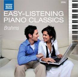 Easy-Listening Piano Classics: Brahms