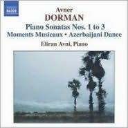 Avner Dorman: Piano Sonatas Nos. 1-3; Moments Musicaux; Azerbaijani Dance