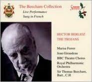 Hector Berlioz: The Trojans