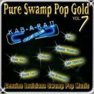Pure Swamp Pop Gold, Vol. 7
