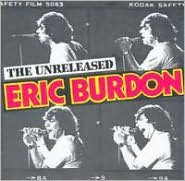 The Unreleased Eric Burdon