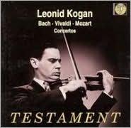 Leonid Kogan Plays Bach, Vivaldi, Mozart Concertos