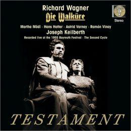 Richard Wagner: Die Walküre [Second Cycle of 1955]