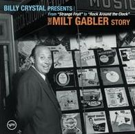 Billy Crystal Presents: The Milt Gabler Story [CD/DVD]