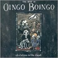 Best of Oingo Boingo: Skeletons in the Closet