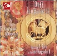 Aufs Laudenwerk: Music by J.S. Bach on the Lute-Harpsichord