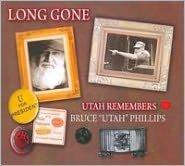 Long Gone: Utah Remembers Bruce
