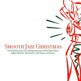 A   Smooth Jazz Christmas [BMG Special Products]