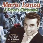 Mario Lanza: A Tenor's Christmas