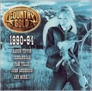 Country Gold - 50 Years of Country Hits: 1990-94