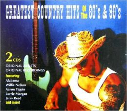 Greatest Country Hits of the 80's and 90's